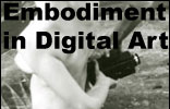 Special: Embodiment in Digital Art